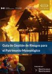 Guia de Gestion de Riesgo para el Patrimonio Museologico